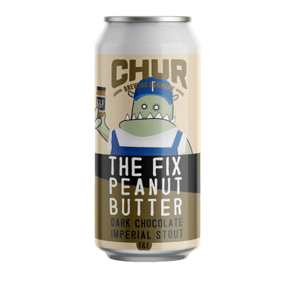 Chur The Fix Chocolate Peanut Butter Imperial Stout