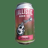 Ballistic Twang Dry Hopped Sour - Idaho Gem & Centennial