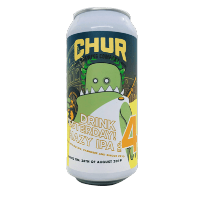 Chur Drink Yesterday Hazy IPA - No.4