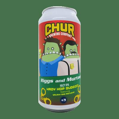Chur Riggs And Murtaugh - Hazy Hop Buddies IPA #3