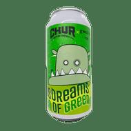 Chur Dreams of Green Hazy DIPA