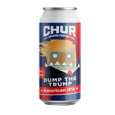 Chur Dump the Trump (This Time) 440ml Can
