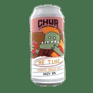 Chur Me Time Strata Single Hop Hazy IPA