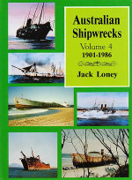 Australian Shipwrecks: Volume 4 1901-1986