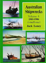 Australian Shipwrecks: Volume 4 1901-1986