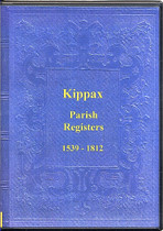 Yorkshire Parish Registers: Kippax 1539-1812