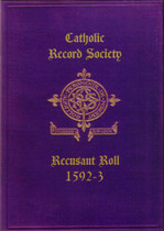 Catholic Record Society Recusant Roll No. 1 1592-3
