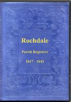 Lancashire Parish Registers: Rochdale 1617-1641