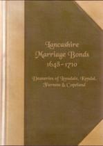 Lancashire Marriage Bonds 1648-1710