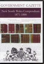 New South Wales Government Gazette Compendium 1871-1880
