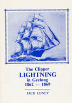 The Clipper 'Lightning' in Geelong 1862-1869