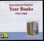 Queensland Baptist Year Books 1951-1960