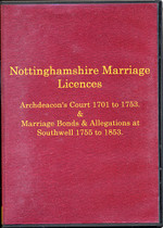 Nottinghamshire Marriage Licences 1701-1853
