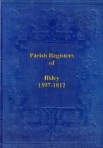 Yorkshire Parish Registers: Ilkley 1597-1812