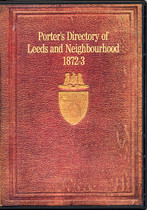 Leeds and Neighbourhood 1872-3 Porter's Directory