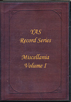 Yorkshire Archaeological Society Records Series Vol. 61: Miscellanea Vol. 1