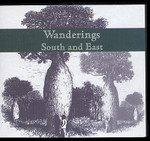 Wanderings South and East