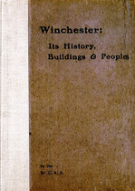 Winchester: Its History, Buildings and People