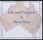 Life and Progress in Australasia