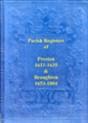 Lancashire Parish Registers: Preston 1611-1635 and Broughton 1653-1804