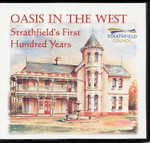 Oasis in the West: Strathfield's First Hundred Years