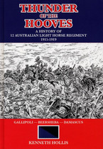 Thunder of the Hooves: A History of 12 Australian Light Horse Regiment 1915-1919