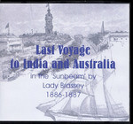 Last Voyage to India and Australia in the 'Sunbeam' by Lady Brassey 1886-1887