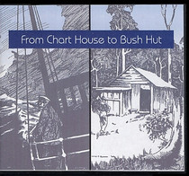From Chart House to Bush Hut