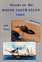 Wrecks on the South Australian Coast: Including Kangaroo Island
