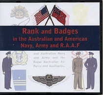 Rank and Badges in the Australian and American Navy, Army and R.A.A.F.