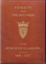Extracts from the Records of the Burgh of Glasgow 1691-1717