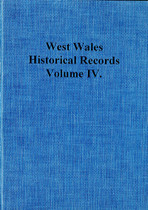 West Wales: Historical Records Volume IV