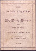 Yorkshire Parish Registers: Micklegate (Holy Trinity) 1586-1777