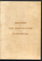 Records or the Corporation of Gloucester