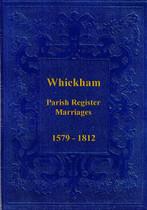 Durham Parish Registers: Whickham 1579-1812