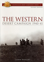 Australian Army Campaign Series No. 2: The Western Desert Campaign 1940-41