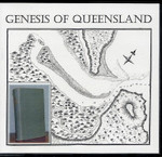 The Genesis of Queensland