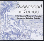 Queensland in Cameo: A Handbook of General Information Concerning North-East Australia