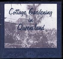 Cottage Gardening in Queensland