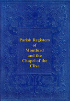 Shropshire Parish Registers: Montford and the Chapel of Clive 1573-1812