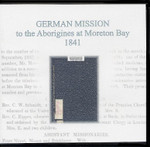 German Mission to the Aborigines at Moreton Bay 1841
