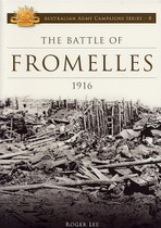 Australian Army Campaign Series No. 8: The Battle of Fromelles 1916