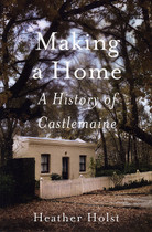 Making a Home: A History of Castlemaine