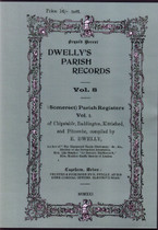 Dwelly's Parish Records Volume 8: Somerset (Chipstable) Monumental Inscriptions
