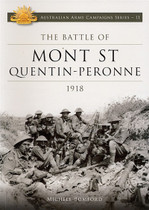 Australian Army Campaign Series No. 11: The Battle of Mont St Quentin-Peronne, 1918