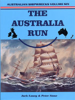Australian Shipwrecks: Volume 6 The Australia Run