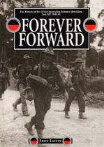 Forever Forward: The History of the 2/31st Australian Infantry Battalion, 2nd AIF 1940-45