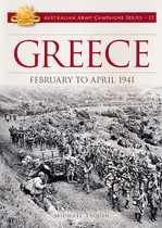 Australian Army Campaign Series No. 13: Greece, February to April 1941