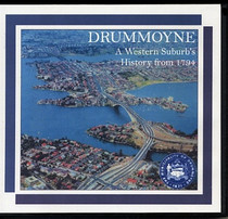 Drummoyne: A Western Suburb's History from 1794