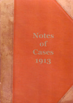 Notes of Cases 1913